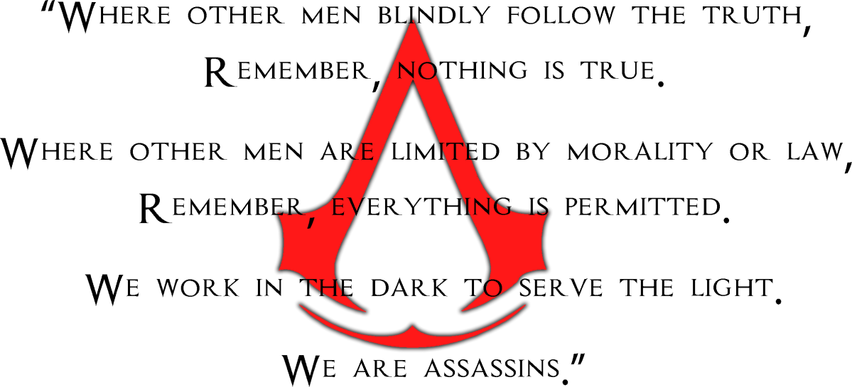 Nothing Is True Everything Is Permitted Heaven On Life